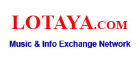 LoTaYa.com - Music & Info Exchange Network